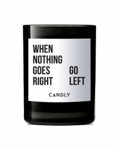 "CANDLY & Co :: Świeca wegańska ""When nothing goes right go left"""