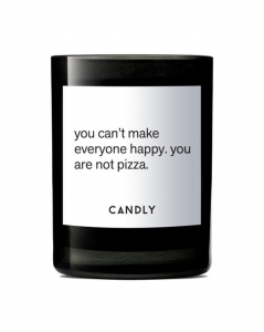 "CANDLY & Co :: Świeca wegańska ""You can't make everyone happy. you are not pizza"""